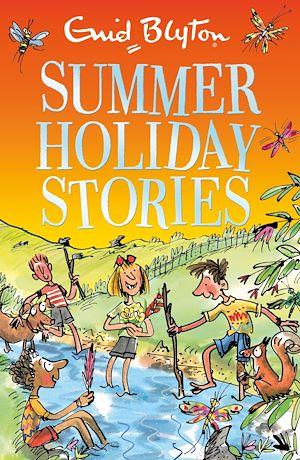 Téléchargez le livre :  Summer Holiday Stories