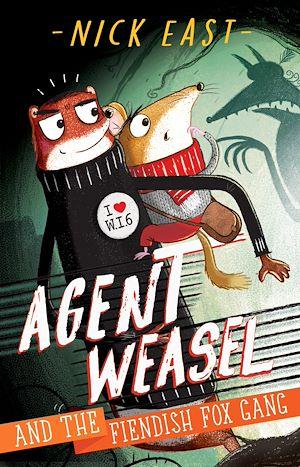 Téléchargez le livre :  Agent Weasel and the Fiendish Fox Gang