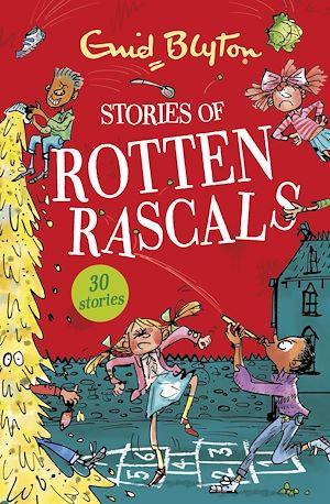 Téléchargez le livre :  Stories of Rotten Rascals