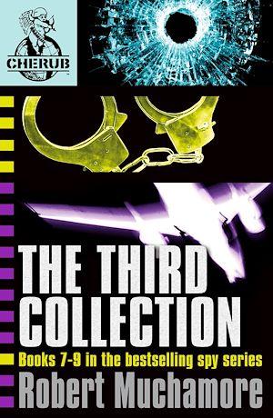 Téléchargez le livre :  CHERUB The Third Collection