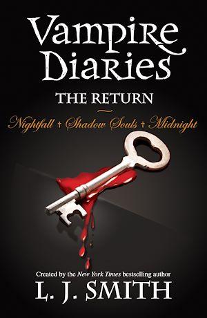 Téléchargez le livre :  The Return: Nightfall & Shadow Souls & Midnight