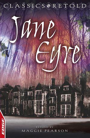 Téléchargez le livre :  EDGE - Classics Retold: Jane Eyre