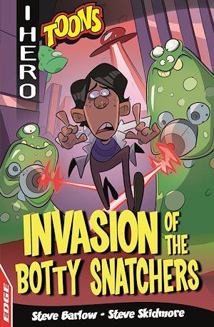 Téléchargez le livre :  Invasion of the Botty Snatchers