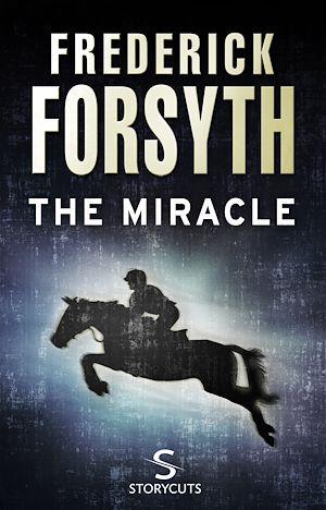 Téléchargez le livre :  The Miracle (Storycuts)