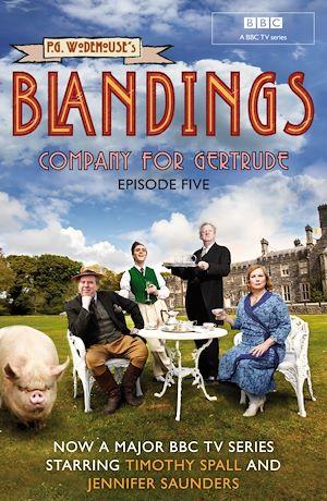Téléchargez le livre :  Blandings: Company for Gertrude