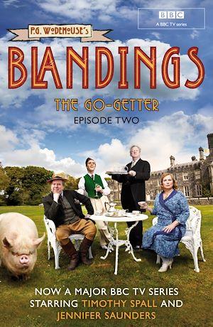Téléchargez le livre :  Blandings: The Go-Getter