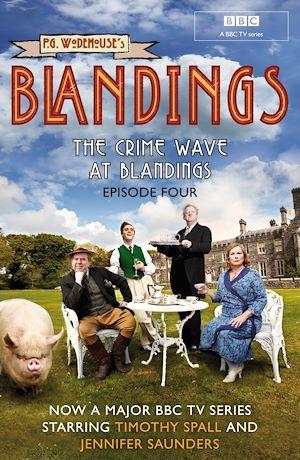 Téléchargez le livre :  Blandings: The Crime Wave at Blandings