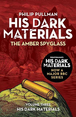 Téléchargez le livre :  The Amber Spyglass: His Dark Materials 3
