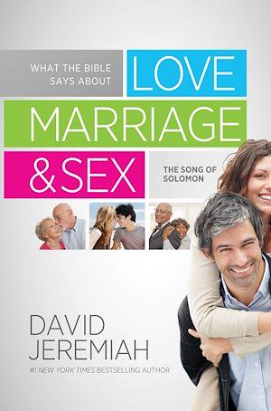Téléchargez le livre :  What the Bible Says about Love Marriage & Sex