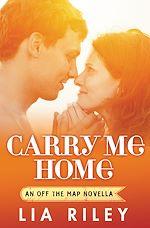 Télécharger le livre :  Carry Me Home