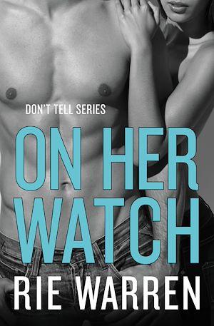 Téléchargez le livre :  On Her Watch