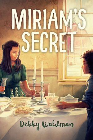 Téléchargez le livre :  Miriam's Secret