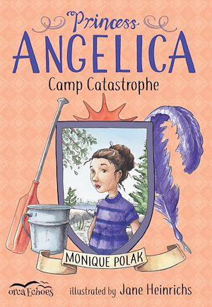 Téléchargez le livre :  Princess Angelica, Camp Catastrophe