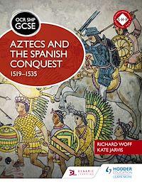 Télécharger le livre : OCR GCSE History SHP: Aztecs and the Spanish Conquest, 1519-1535