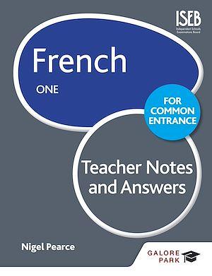 Téléchargez le livre :  French for Common Entrance One Teacher Notes & Answers