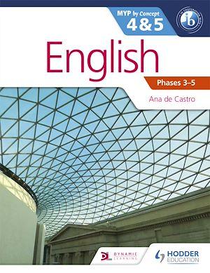 Téléchargez le livre :  English for the IB MYP 4 & 5 (Capable–Proficient/Phases 3-6): by Concept