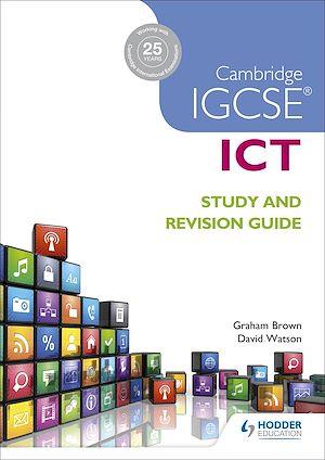 Téléchargez le livre :  Cambridge IGCSE ICT Study and Revision Guide