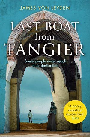 Téléchargez le livre :  Last Boat from Tangier