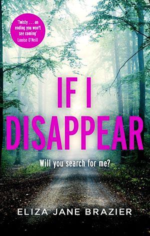 Téléchargez le livre :  If I Disappear