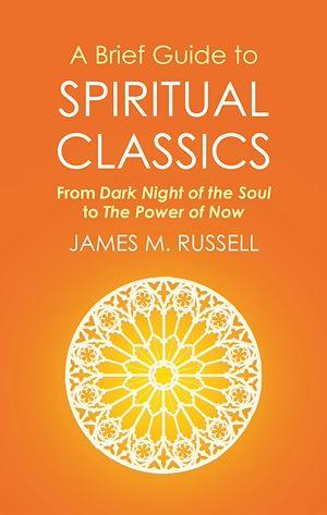 Téléchargez le livre :  A Brief Guide to Spiritual Classics