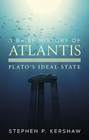 Téléchargez le livre :  A Brief History of Atlantis