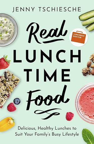 Téléchargez le livre :  Real Lunchtime Food