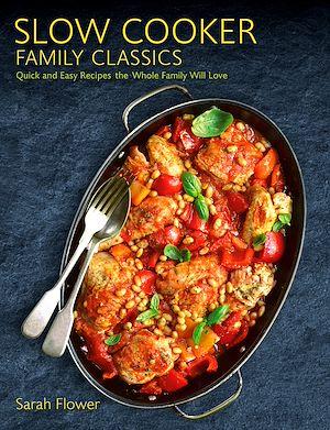 Téléchargez le livre :  Slow Cooker Family Classics