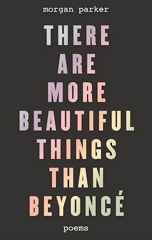 Téléchargez le livre :  There Are More Beautiful Things Than Beyoncé