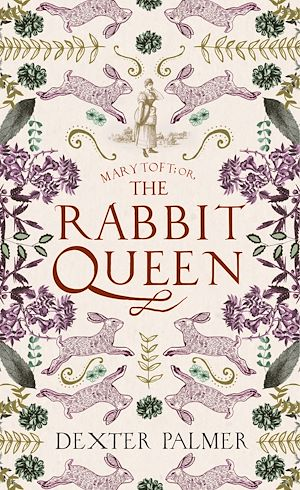Téléchargez le livre :  Mary Toft; or, The Rabbit Queen