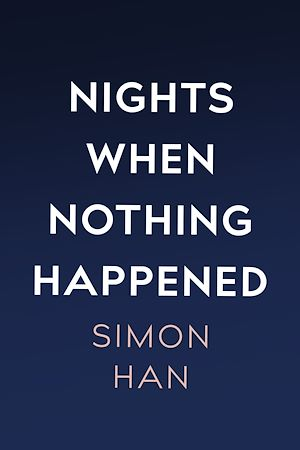 Téléchargez le livre :  Nights When Nothing Happened