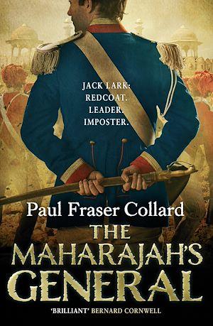 Téléchargez le livre :  The Maharajah's General (Jack Lark, Book 2)