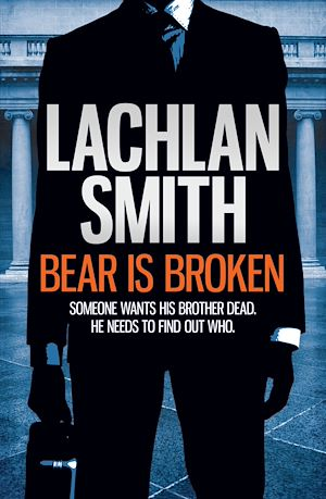 Téléchargez le livre :  Bear is Broken (Leo Maxwell 1)