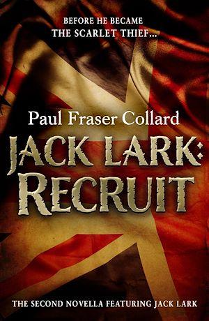 Téléchargez le livre :  Jack Lark: Recruit (A Jack Lark Short Story)