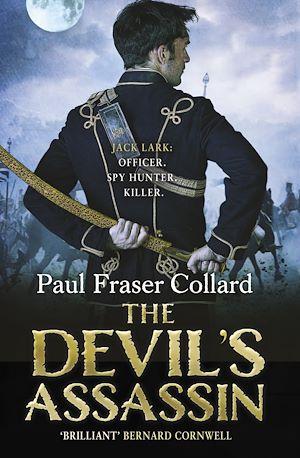 Téléchargez le livre :  The Devil's Assassin (Jack Lark, Book 3)