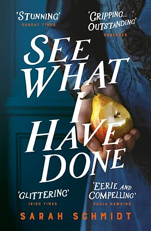 Téléchargez le livre :  See What I Have Done: Longlisted for the Women's Prize for Fiction 2018