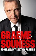 Télécharger le livre :  Graeme Souness – Football: My Life, My Passion