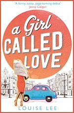 Télécharger le livre :  A Girl Called Love