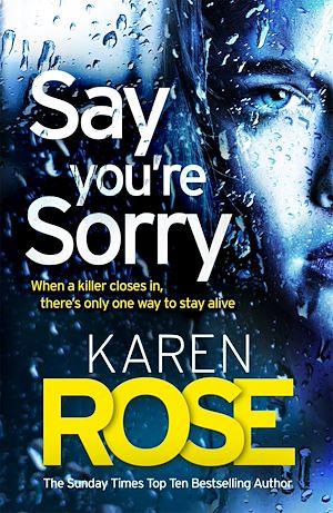 Téléchargez le livre :  Say You're Sorry (The Sacramento Series Book 1)