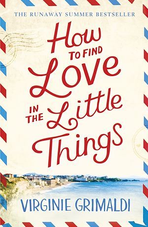 Téléchargez le livre :  How to Find Love in the Little Things