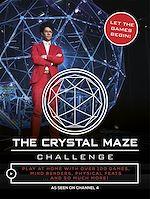 Télécharger le livre :  The Crystal Maze Challenge