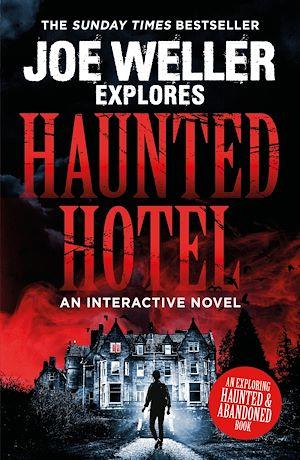 Téléchargez le livre :  Joe Weller Explores: Haunted Hotel