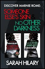 Télécharger le livre :  Discover Marnie Rome: SOMEONE ELSE'S SKIN and NO OTHER DARKNESS