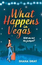 Télécharger le livre :  What Happens In Vegas