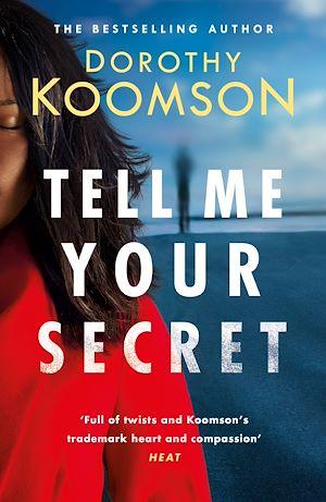 Téléchargez le livre :  Tell Me Your Secret