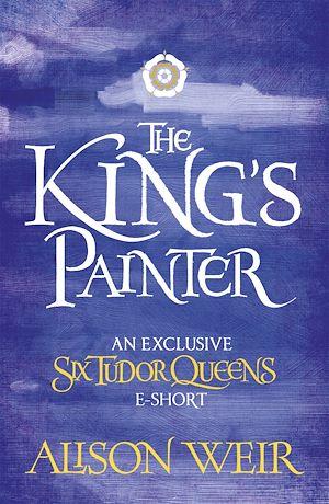 Téléchargez le livre :  The King's Painter