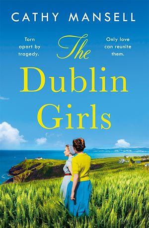 Téléchargez le livre :  The Dublin Girls