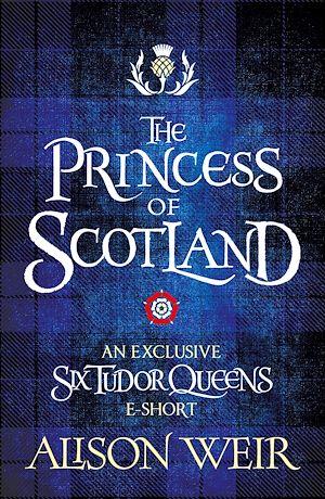 Téléchargez le livre :  The Princess of Scotland