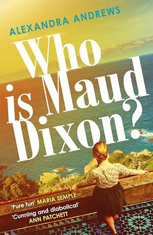 Téléchargez le livre :  Who is Maud Dixon?