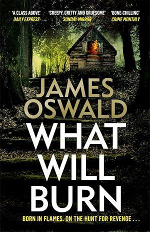 Téléchargez le livre :  What Will Burn