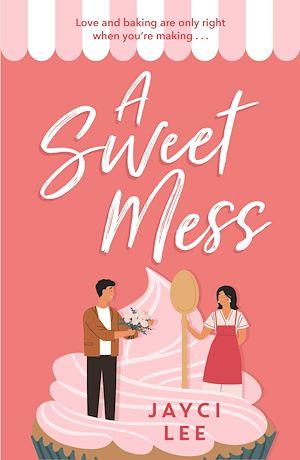 Téléchargez le livre :  A Sweet Mess